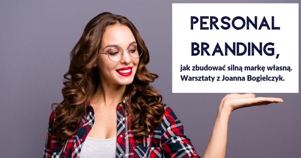PERSONAL BRANDING, jak zbudować silną markę własną.
